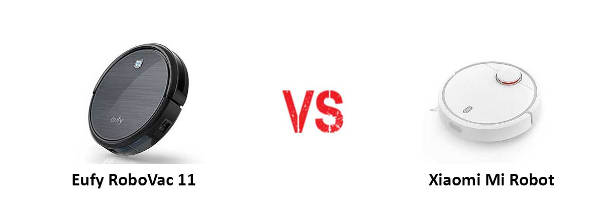 Eufy RoboVac 11 vs Xiaomi Mi Robot