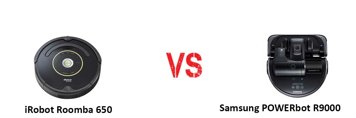 iRobot Roomba 650 vs Samsung POWERbot R9000
