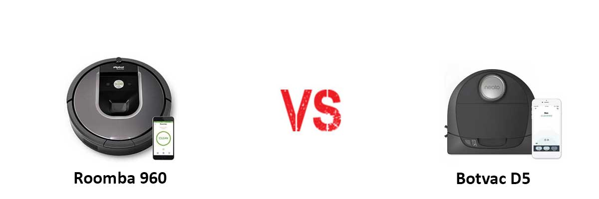iRobot Roomba 960 vs Neato Botvac D5