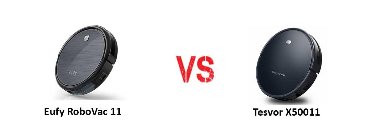 Eufy RoboVac 11 vs Tesvor X500