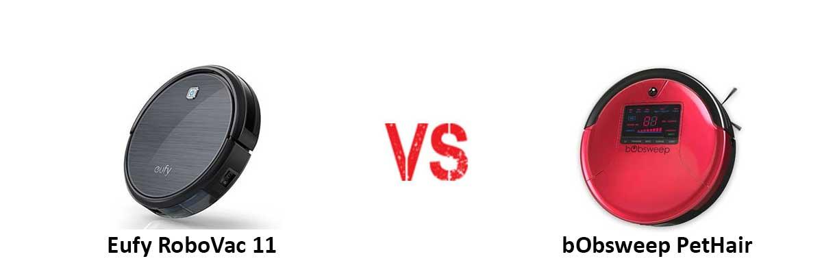 Eufy RoboVac 11 vs bObsweep PetHair