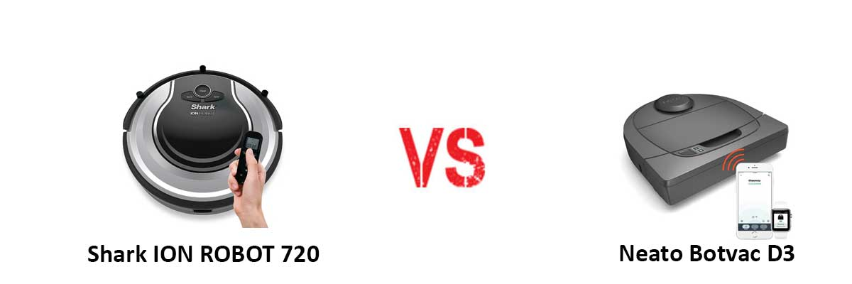 Shark ION ROBOT 720 vs Neato Botvac D3